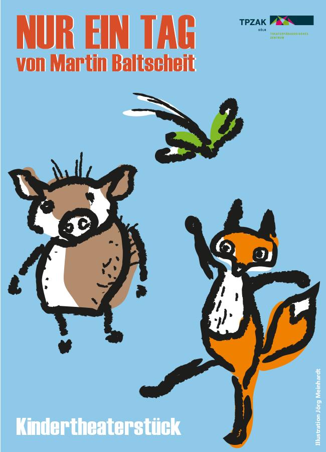NUR EIN TAG | Kindertheaterstück von Martin Baltscheit